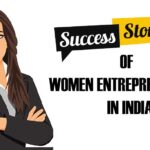 Success Stories of Women Entrepreneurship in India