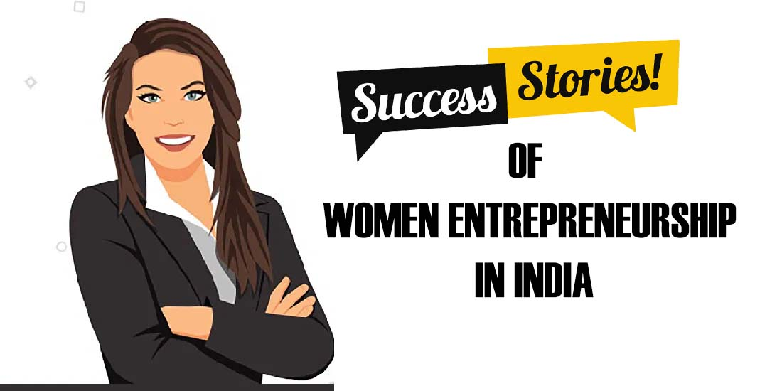 Kick Up A Storm or Die Trying! 6 Success Stories of Women Entrepreneurship in India