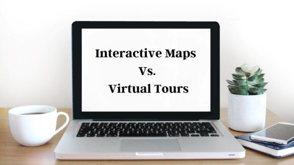 Understanding the Difference Between Interactive Maps and Virtual Tours